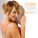 Ella elle l'a (Radio Version) - Kate Ryan