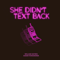 She Didn't Text Back Podcast podcast