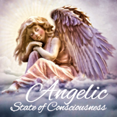 Angelic State of Consciousness: Reiki Healing Background Music
