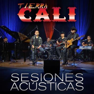 Tierra Cali: Sesiones Acústicas (En Vivo) - Tierra Cali