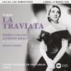 Verdi: La traviata (1958 - Lisbon) - Callas Live Remastered, Maria Callas