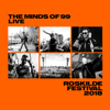 Live - Roskilde Festival 2018 - The Minds Of 99