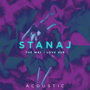 The Way I Love Her (Acoustic) - Single Mp3 Download