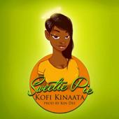Sweetie Pie - Kofi Kinaata