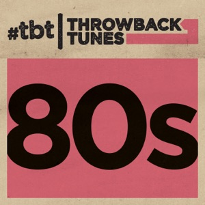 Throwback Tunes: 80s