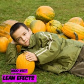 Kidd Keet - Lean Efects