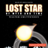 Lost Star of Myth and Time (Unabridged) - Walter Cruttenden
