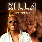 Soft - Killa