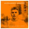 Alexander Knappe - Nur bei dir bin ich sicher Grafik