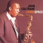 John Coltrane Quartet - Living Space