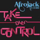 Take Over Control (feat. Eva Simons) [Radio Edit]
