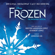 Frozen: The Broadway Musical (Original Broadway Cast Recording) - Various Artists