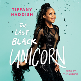 The Last Black Unicorn (Unabridged) - Tiffany Haddish mp3 download