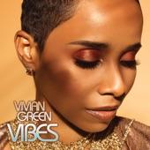 Vivian Green - Vibes