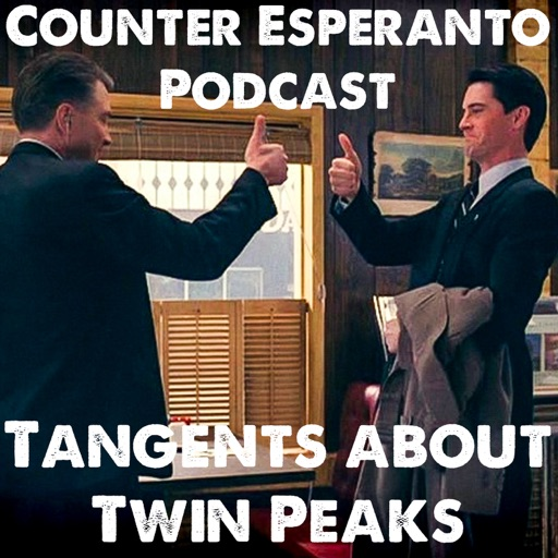 Cover image of Counter Esperanto Podcast: Tangents About Twin Peaks