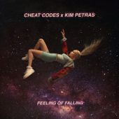 Feeling of Falling - Cheat Codes & Kim Petras