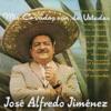 Mis Corridos Son de Ustedes, José Alfredo Jiménez