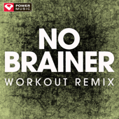 No Brainer (Workout Remix)