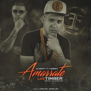 Amarrate Las Timber (feat. Farruko) - Single Mp3 Download