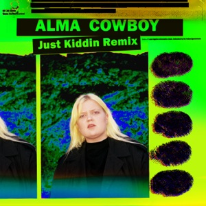 Cowboy (Just Kiddin Remix) - Single Mp3 Download