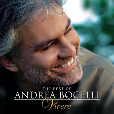 The Best of Andrea Bocelli: 'Vivere' - Andrea Bocelli