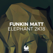 Elephant 2K18 (Bobby Rock Remix)