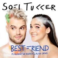 Best Friend - SOFI TUKKER / DENIS FIRST
