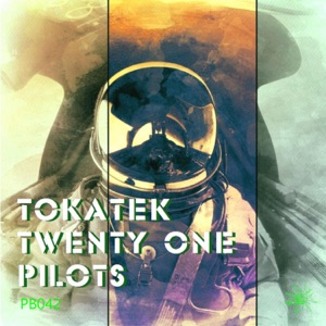 Tokatek - Twenty One Pilots
