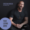 Cristian Marchi - Your Loving Arms (feat. Barbara O'Neil) [Extended Mix] artwork
