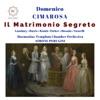 Domenico Cimarosa - Il Matrimonio segreto Ouverture