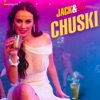 Chuski From Jack Dil Single