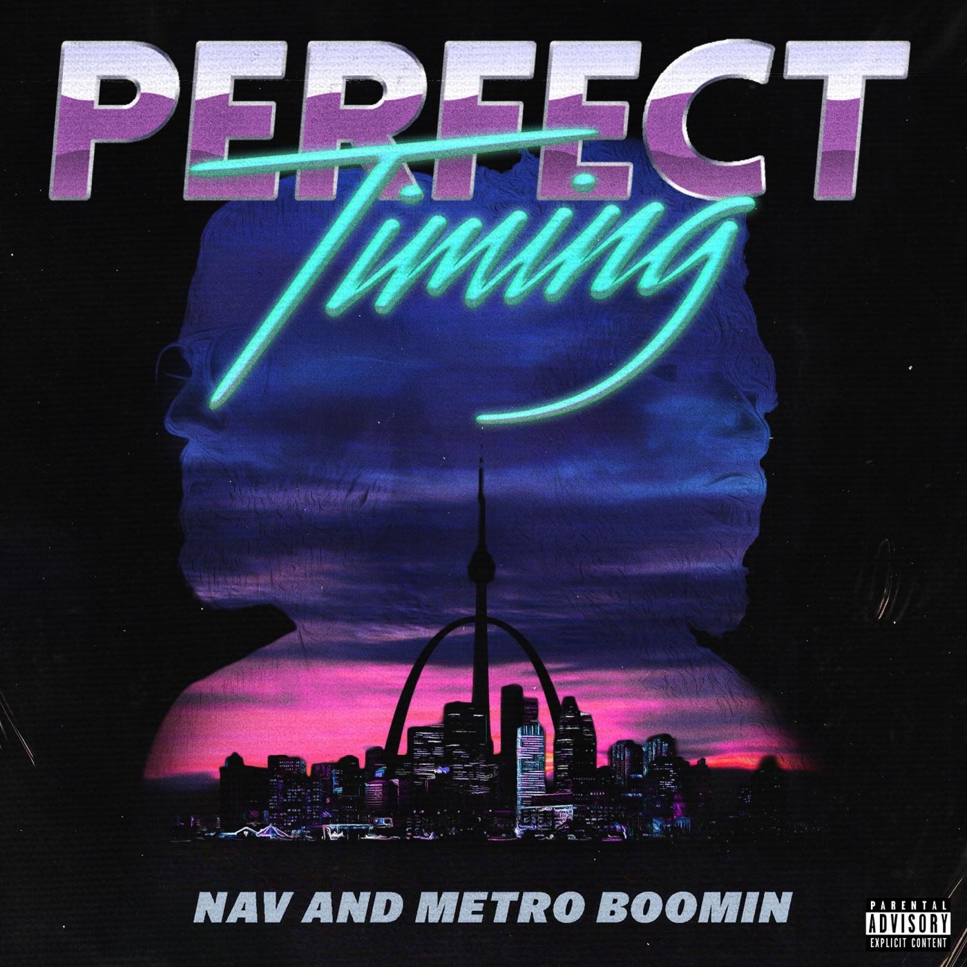 NAV & Metro Boomin - Perfect Timing Cover