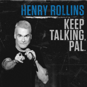 Keep Talking, Pal - Henry Rollins - Henry Rollins