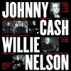VH1 Storytellers: Johnny Cash & Willie Nelson (Live), Johnny Cash & Willie Nelson