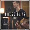 Ben Woodward - These Days (Acoustic) bild