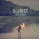 Seafret - Can't Look Away