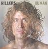 Human (Int'l 2 trk) - Single, The Killers