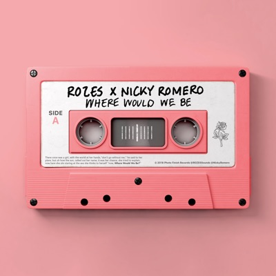 Where Would We Be - Single - Nicky Romero