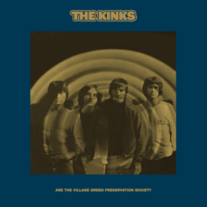 The Kinks - The Kinks Are the Village Green Preservation Society (2018 Deluxe)