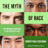 Robert Wald Sussman - The Myth of Race: The Troubling Persistence of an Unscientific Idea