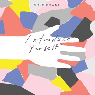 Introduce Yerself – Gord Downie