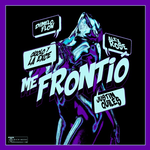 Me Frontió (feat. Gigolo Y La Exce) - Single