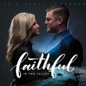 Faithful in the Valley