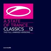 A State of Trance Classics, Vol. 12 (The Full Unmixed Versions)