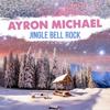 Jingle Bell Rock - Ayron Michael
