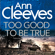 Ann Cleeves - Too Good To Be True