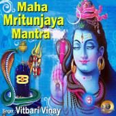 Maha Mritunjaya Mantra - EP
