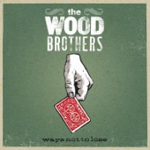 The Wood Brothers - One More Day