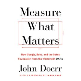 Measure What Matters (Unabridged) audiobook