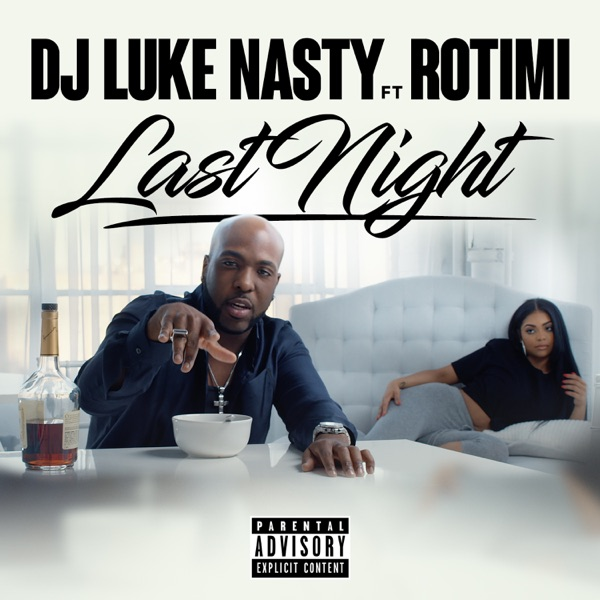 Last Night (feat. Rotimi) - Single